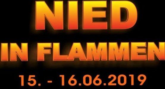Nied im Flammen am 15. und 16.06.2019 mit vielen Highlights